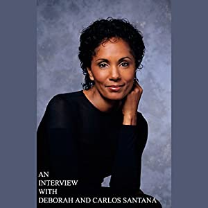 An Interview with Deborah and Carlos Santana Speech