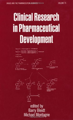Clinical Research in Pharmaceutical Development (Drugs and the Pharmaceutical Sciences)