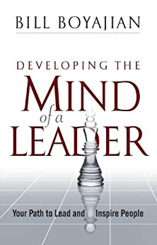 Developing the Mind of a Leader by [Boyajian, Bill]