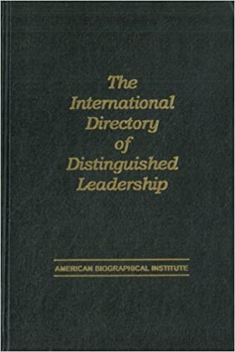 The International directory of distinguished leadership