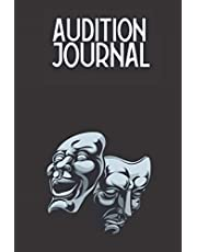Audition Journal: Acting Performance Notebook To Record Date, Time, Production, Role, Casting Director, Casting Office, Location, Project type, Materials Used/Prepared, Outfit, Name, Contact Info, Feedback, Notes, Results - Gifts For Actors, Actresses