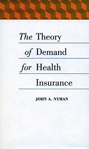 The Theory of Demand for Health Insurance (Stanford Business Books) Pdf