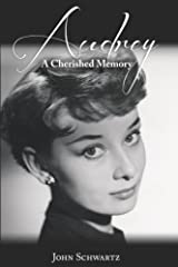 Audrey: A Cherished Memory Paperback