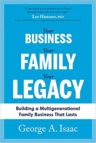 Your Business Your Family Your Legacy