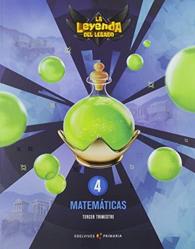 Proyecto: La leyenda del Legado. Matemáticas 4. Trimestres