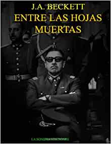 Entre Las Hojas Muertas (Spanish Edition): J.A. Beckett: 9781445785578