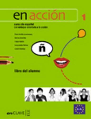 En Accion 1-Libro del alumno A1-A2 (Spanish Edition)