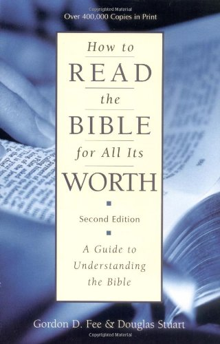 """How to Read the Bible for All Its Worth"" av Gordon D. Fee"