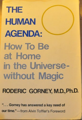 Human Agenda: How to Be at Home in the Universe Without Magic