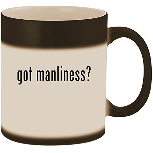 (got manliness? - 11oz Ceramic Color Changing Heat Sensitive Coffee Mug Cup, Matte Black)