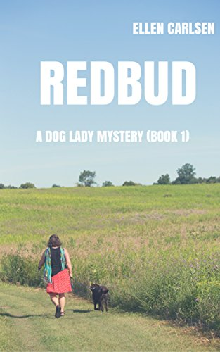 Book: Redbud - A Dog Lady Mystery-book 1 by Ellen Carlsen