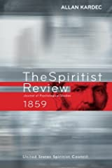 The Spiritist Review - 1859: Journal of Psychological Studies Paperback