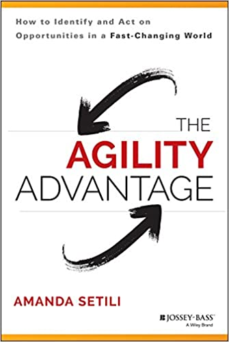 Amazon com: The Agility Advantage: How to Identify and Act on