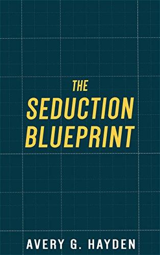 Amazon the seduction blueprint ebook avery hayden kindle store the seduction blueprint by hayden avery malvernweather Gallery