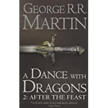 A Dance with Dragons: Part 1 Dreams and Dust (A Song of Ice and Fire, Book 5) by George R. R. Martin (2015-04-09)