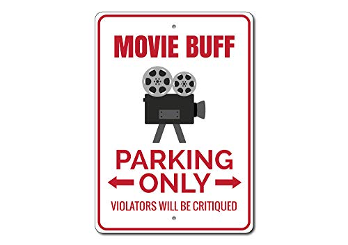 Movie Buff Parking Sign, Movie Buff Gift, Movie Room Decor, Movie Lover Gift, Movie Theater Sign, Movie Sign - Quality Aluminum - 10