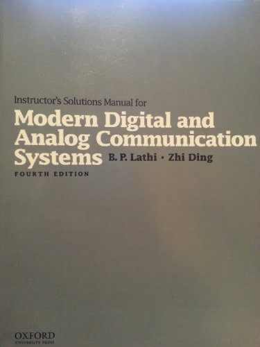 Instructor's Solutions Manual for Modern Digital & Analog Communications Systems (Oxford University Press) (Modern Digital And Analog Communication Systems Solutions)