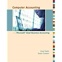 Computer Accounting with Microsoft Office Accounting 2007 w/ CD by Carol Yacht (2007-03-20)
