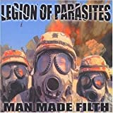 Man Made Filth by Legion of Parasites