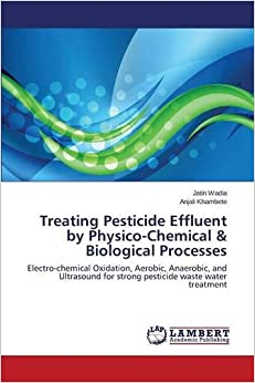 Book Treating Pesticide Effluent by Physico-Chemical and Biological Processes