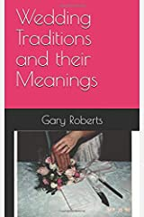 Wedding Traditions and their Meanings Paperback