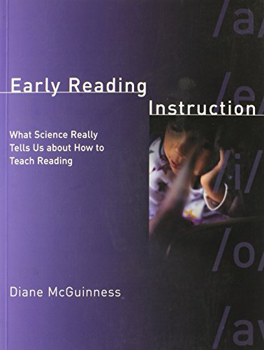 Early Reading Instruction: What Science Really Tells Us about How to Teach Reading (MIT Press)