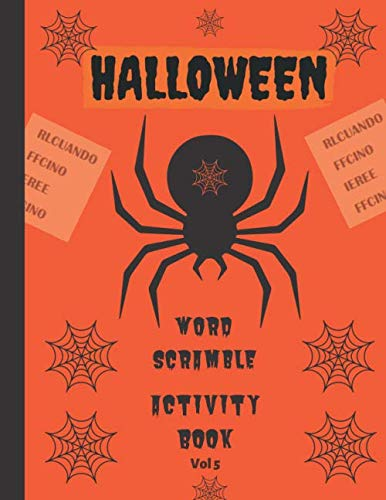 Halloween Word Scramble Activity Book - Vol 5: Over 500 large print Halloween themed food, Spooky home decorations and fun costumes puzzles (Halloween puzzles)