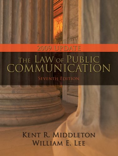 Law of Public Communication, 2009 Update Edition, The (7th Edition)