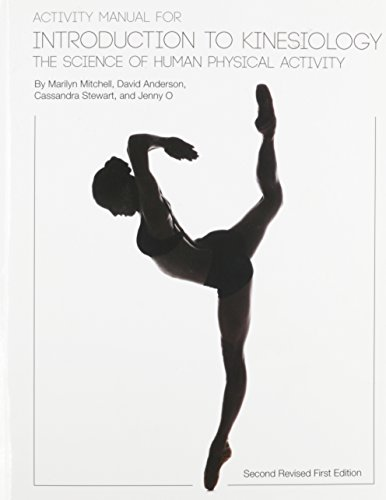 Activity Manual for Introduction to Kinesiology: The Science of Human Activity (Second Revised First Edition)