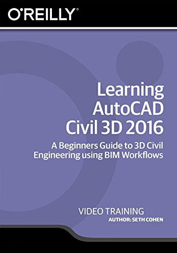Learning AutoCAD Civil 3D 2016 [Online Code] by Infiniteskills