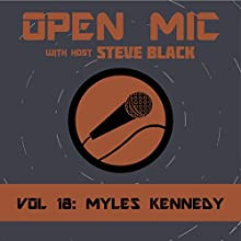 Myles Kennedy Radio/TV Program by Steve Black Narrated by Steve Black