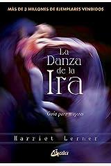 La danza de la ira (Spanish Edition) Kindle Edition