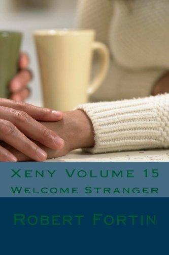 Xeny Volume 15: Welcome Stranger pdf epub
