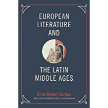 European Literature and the Latin Middle Ages (Bollingen Series (General) Book 180)