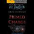 SAFE HAVENS: Primed Charge (A Sean Havens Black Ops Novel Book 2)