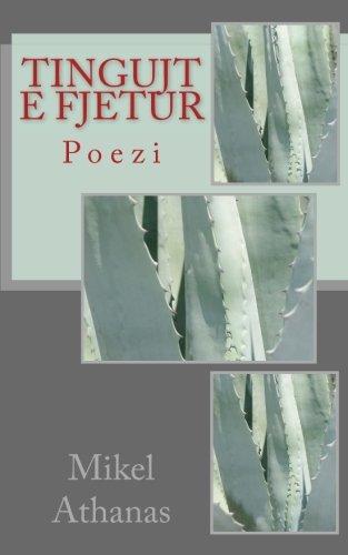 Tingujt e Fjetur: Poezi (Albanian Edition)