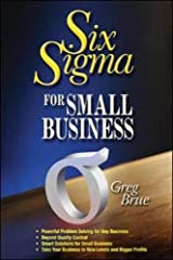 Six Sigma for Small Business Paperback