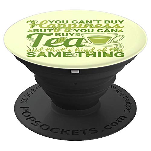 (CAN'T BUY HAPPINESS ASIAN HERBAL TEA LEAF SAME THING - PopSockets Grip and Stand for Phones and Tablets)