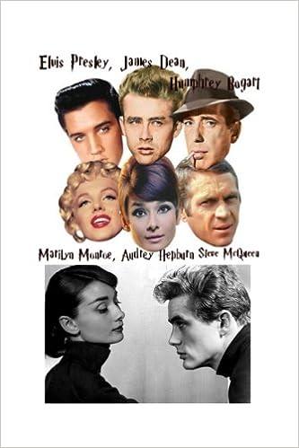 Elvis Presley James Dean Humphrey Bogart Marilyn Monroe Audrey