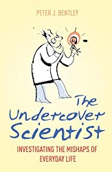 Undercover Scientist: Investigating the Mishaps of Everyday Life