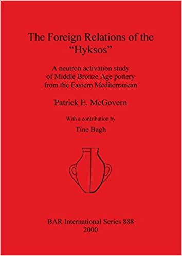 The Foreign Relations of the `Hyksos' (BAR International Series