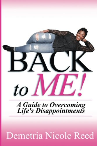 Back To Me: A Guide to Overcoming Life's Disappointments ebook