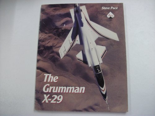 Aero Series (The Grumman X-29 - Aero Series 41)