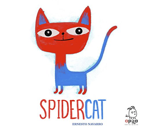 SpideCat (Spanish Edition) by Lectorum Pubns (Juv)