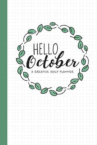 (Hello October: A Creative Daily Planner - October 2018 - Monday)