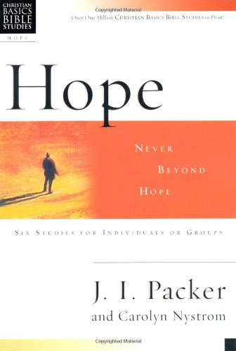Read Online Hope: Never Beyond Hope (Christian Basics Bible Studies) ePub fb2 ebook