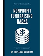Nonprofit Fundraising Hacks: Practical Psychological Tactics & Strategies