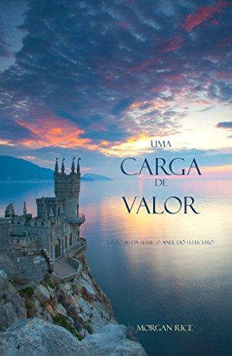 Uma Carga De Valor (Livro #6 da série: O Anel do Feiticeiro) (Portuguese - Anel Six