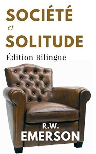 societe-et-solitude-les-12-essais-en-edition-integrale-edition-bilingue-francais-anglais-annotee-soc