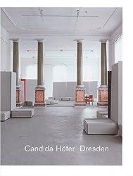 Candida Höfer: Dresden